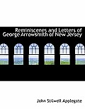 Reminiscenes and Letters of George Arrowsmith of New Jersey