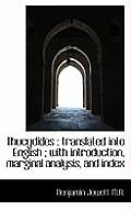 Thucydides: Translated Into English; With Introduction, Marginal Analysis, and Index