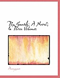 The Guards; A Novel; In Three Volumes