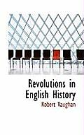 Revolutions in English History