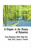 A Chapter in the History of Meteorites
