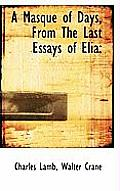 A Masque of Days, from the Last Essays of Elia