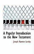 A Popular Introduction to the New Testament