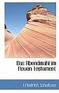 Das Abendmahl Im Neuen Testament