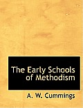 The Early Schools of Methodism