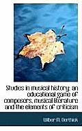 Studies in Musical History: An Educational Game of Composers, Musical Literature and the Elements of