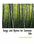 Songs and Hymns for Common Life
