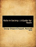 Rollo in Society: A Guide for Youth
