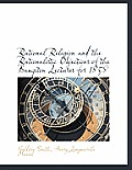 Rational Religion and the Rationalistic Objections of the Bampton Lectures for 1858