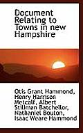 Document Relating To Towns In New Hampshire by Otis Grant Hammond