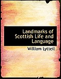 Landmarks of Scottish Life and Language
