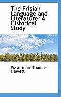 The Frisian Language and Literature: A Historical Study