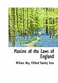 Maxims of the Laws of England