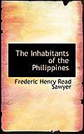 The Inhabitants of the Philippines