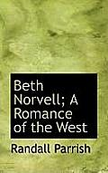 Beth Norvell; A Romance of the West