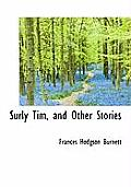 Surly Tim, and Other Stories