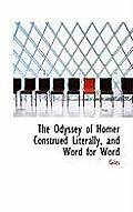 The Odyssey of Homer Construed Literally, and Word for Word