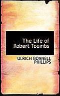 The Life of Robert Toombs