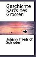 Geschichte Karl's Des Grossen