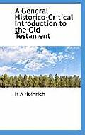 A General Historico-Critical Introduction to the Old Testament