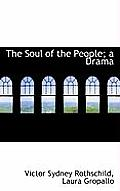 The Soul of the People; A Drama