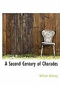 A Second Century of Charades
