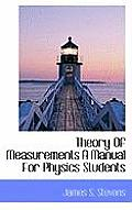 Theory of Measurements a Manual for Physics Students