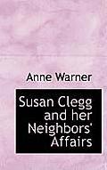 Susan Clegg and Her Neighbors' Affairs
