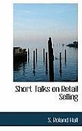Short Talks on Retail Selling