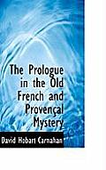 The Prologue in the Old French and Proven Al Mystery