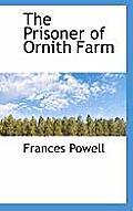 The Prisoner of Ornith Farm