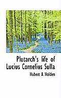 Plutarch's Life of Lucius Cornelius Sulla