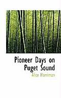 Pioneer Days on Puget Sound