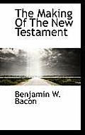 The Making of the New Testament