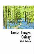 Louise Imogen Guiney
