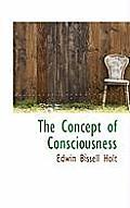 The Concept of Consciousness
