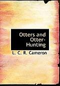Otters and Otter-Hunting