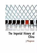 The Imperial History of China