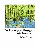 The Campaign of Marengo, with Comments