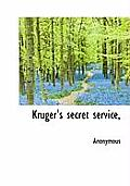 Kruger's Secret Service,