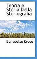 Teoria E Storia Della Storiografia