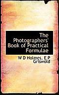 The Photographers' Book of Practical Formulae
