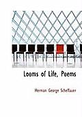 Looms of Life, Poems