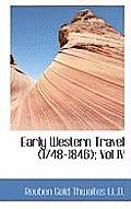 Early Western Travel (1748-1846); Vol IV