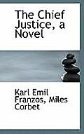 The Chief Justice, a Novel