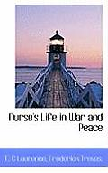 Nurse's Life in War and Peace