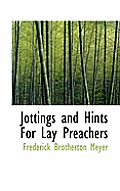Jottings and Hints for Lay Preachers