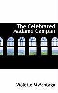 The Celebrated Madame Campan