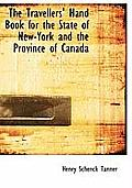 The Travellers' Hand Book for the State of New-York and the Province of Canada