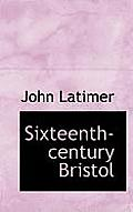 Sixteenth-Century Bristol